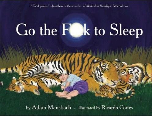 Go-the-fuck-to-sleep