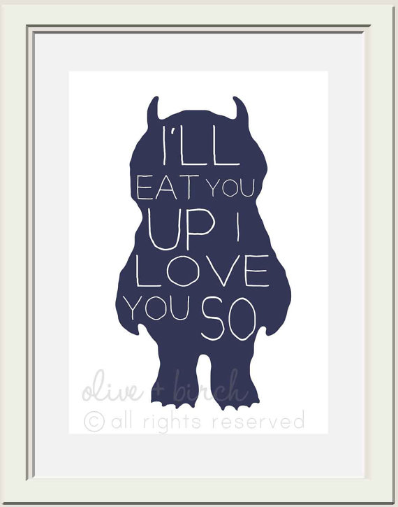 I-will-eat-you-up-i-love-you-so